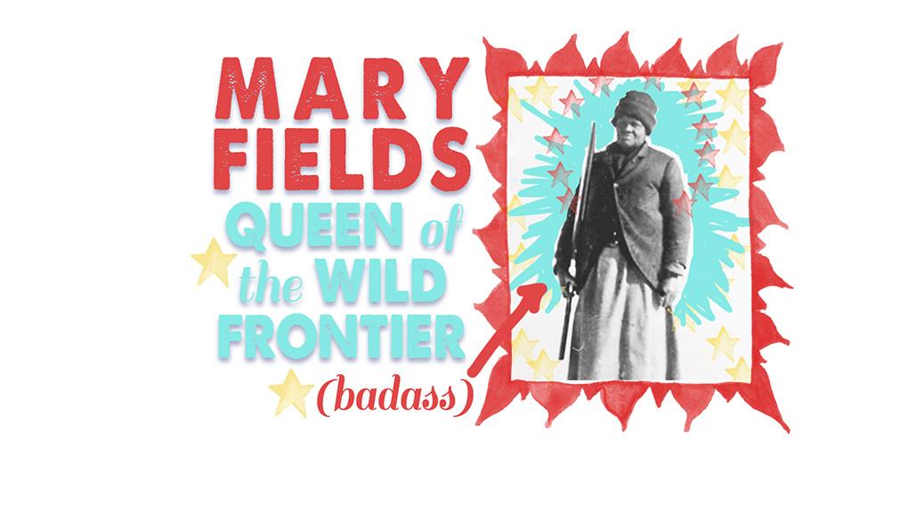 Mary Fields - Art by Dejah Léger - Revolutionary Women
