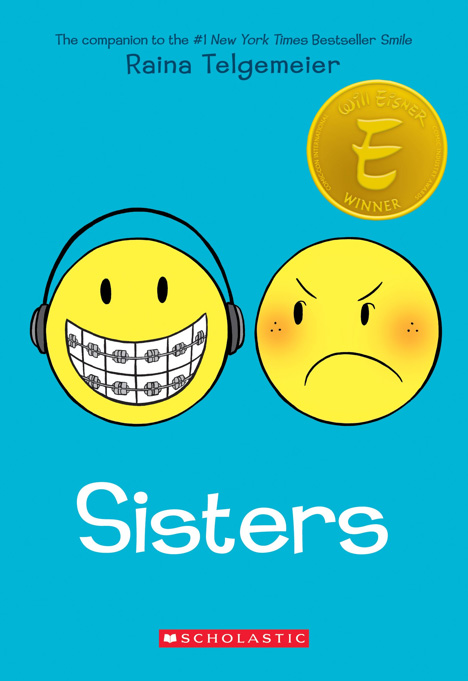 "Cover of ""Sisters"" by Raina Telgemeier"